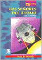 Los señores del átomo / el átomo; saúl schkolnik