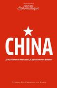 China¿ Socialismo de Mercado?  Capitalismo de Estado? - Varios Autores - Aún Creemos En Los Sueños