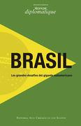 Brasil Los Grandes Desafios Del Gigante Sudamericano