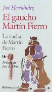 Gaucho Martin Fierro, El.-Vuelta M.F. (Biblioteca Edaf) - Jose Hernandez - Edaf