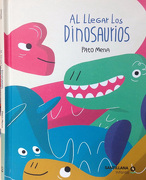 Al Llegar Los Dinosaurios