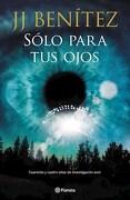 Solo Para tus Ojos - Benitez Juan Jose - Planeta