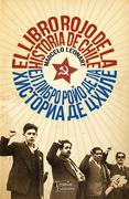 El Libro Rojo de la Historia de Chile - Marcelo Leonart - Tajamar Editores