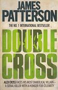 Double Cross (Alex Cross) [Paperback] Patterson, j. (libro en Inglés) - James Patterson - Headline