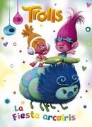 Trolls: La Fiesta Arcoiris - Dreamworks - Altea