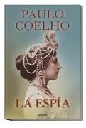 La Espía - Paulo Coelho - Plaza y Janés