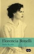 BODAS DE ODIO (SEGUNDA EDICION) - Florencia Bonelli - SUMA DE LETRAS