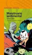 Monstruario Sentimental Alfaguara - Califa Oche - Alfaguara