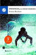 Infancia la Edad Sagrada - Evania Reichert - Grupal