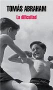 La Dificultad - Abraham Tomas - Random House