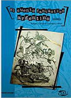 portada El Cuento Fantastico Argentino. Antologia