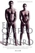 CUERPO DEL FUTURO, EL ACTUALIZADA 3EDICION  - MUHLBERGER, RUBEN  -