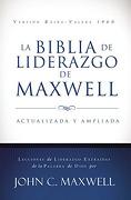 La Biblia de Liderazgo de Maxwell - John C. Maxwell - Grupo Nelson