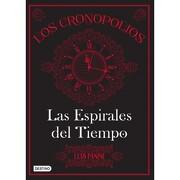 Los Cronopolios 1. Las Espirales del Tiempo - Luis Panini - Destino