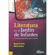 Literatura en el Jardin de Infantes Criterios y Propuestas Para la Accion  (Rusti - Ortíz Beatriz Y Zaina Alicia - Homo Sapiens