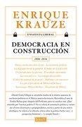Democracia en Construcción (Ensayista Liberal 6) (Spanish Edition) - Enrique Krauze - Debate