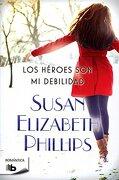 Los Héroes son mi Debilidad (b de Bolsillo) - Susan Elizabeth Phillips - B De Bolsillo