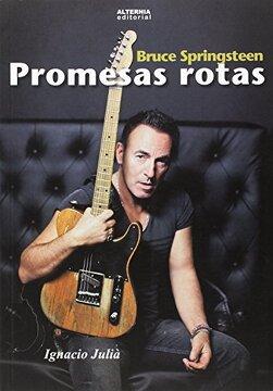portada Promesas Rotas: Bruce Springsteen