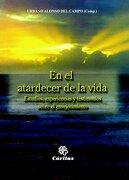 En El Atardecer De La Vida (Otras Publicaciones) - Santo Padre Juan Pablo II - Cáritas Española Editores