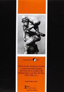 portada Relaciones Internacionales y Mercenariado Griego: Del Final de la Guerra del Peloponeso a la paz del rey (404-386 A. C. ) (Instrumenta)