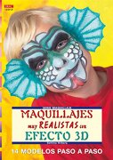 Serie Maquillaje. Maquillajes Muy Realistas Con Efecto 3D - Número 12 (Cp Serie Maquillaje (drac)) - Bettina Wilberg - Editorial El Drac