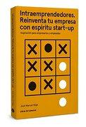 Intraemprendedores. Reinventa tu Empresa con Espíritu Start [Próxima Aparición] - José Manuel Vega Lorenzo - Libros De Cabecera