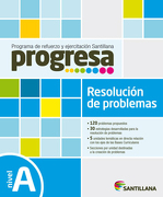 Progresa Resolución De Problemas A - Santillana - Santillana