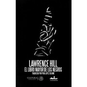 El libro mayor de los negros - Lawrence Hill - Almadía