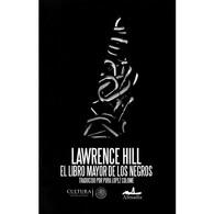 portada El libro mayor de los negros - Lawrence Hill - Almadía