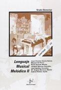 Lenguaje musica melodico II (elemental) (+CD)