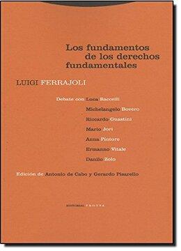 portada Los Fundamentos de los Derechos Fundamentales (libro en EspañolISBN: 8481644366. ISBN-13: 9788481644364392 p. ; 23x15 cm. 2ª 2005 edición (2001).)