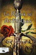 La Rosa De Asturias (B DE BOLSILLO) - Iny Lorentz - B