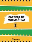 Carpeta de Matematica 1 Santillana - Carpeta De - Santillana *Of