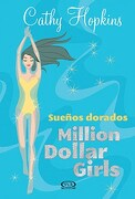 Sueños Dorados Million Dollar Girls4 - Hopkins Cathy - V.& R.