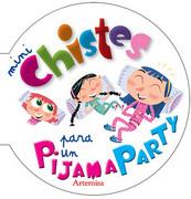 Mini Chistes para un Pijama Party - Equipo Artemisa - Artemisa