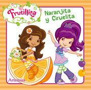 Naranjita y Ciruelita - Varios Autores - Artemisa