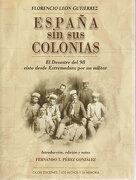 España sin sus colonias.- Los orígenes (1954-1968)