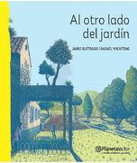 Al Otro Lado del Jardin - Jairo Buitrago - Planeta Lector