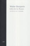 Libro de los Pasajes (America Latina) - Walter Benjamin - Akal