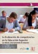 Evaluacion de Competencias en la Educacion Superior, la. Las Rubricas Como Instrumento de Evaluacion - Bujan Vidales, Karmele - Ediciones De La U