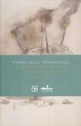 En Grado de Tentativa. Poesía Reunida Tomo i y ii - Francisco Hernández - Fondo de Cultura Económica