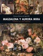 Magdalena y Aurora Mira: Pioneras del Arte Femenino - Ediciones Origo - Origo Ediciones