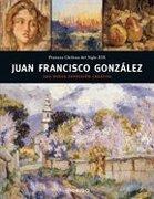 Juan Francisco Gonzalez: Una Nueva Expresion Creativa - Ediciones Origo - EOS Editorial