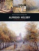 Alfredo Helsby: El Artista de la luz - Ediciones Origo - Origo Ediciones