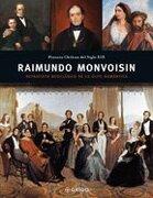 Raimundo Monvoisin: Retratista Neoclasico de la Elite Romantica - Ediciones Origo - Eos Editorial