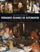 Fernando Alvarez de Sotomayor: Influjo Hispano y Vigencia de las Raices - Ediciones Origo - Origo Ediciones