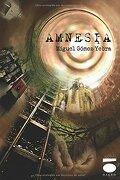 Amnesia (Esencia (dauro)) - Miguel Gomez Yebra - Dauro Ediciones S.L.