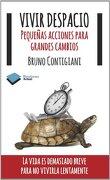 Vivir despacio (Plataforma Actual) - un apellido), Bruno Contigiani (Italia - Plataforma Editorial