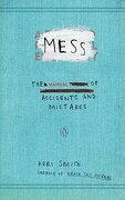 Mess: The Manual of Accidents and Mistakes (libro en Inglés) - Keri Smith - Penguin Books