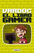 El libro gamer - Vardoc - Aguilar